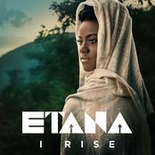 Etana: I Rise