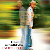 Euge Groove: Just Feels Right