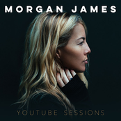Morgan James: YouTube Sessions
