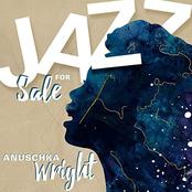 Anuschka Wright: Jazz for Sale