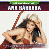 Ana Barbara: Mi Colección