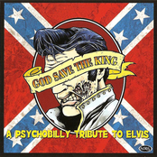 God Save The King - A Psychobilly Tribute To Elvis