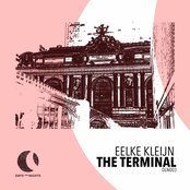 The Terminal - Extended Mix by Eelke Kleijn