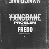 Problem (feat. Fredo)
