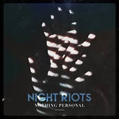 Night Riots: Nothing Personal