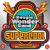 Boogie Wonder Band: Supercool