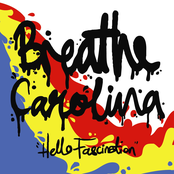 Breathe Carolina: Hello Fascination