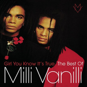Girl You Know It's True: The Best of Milli Vanilli