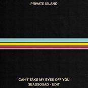 Can't Take My Eyes Off You / 3BadSoSad - Edit