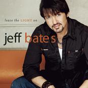 Jeff Bates: Leave The Light On