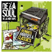 De La Mix Tape: Remixes, Rarities & Classics