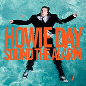 Howie Day: Sound The Alarm
