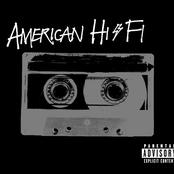 American Hi-Fi (Explicit Version)