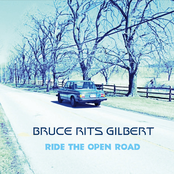 Bruce Rits Gilbert: Ride The Open Road