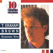 T. Graham Brown: Greatest Hits