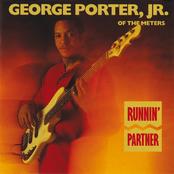 George Porter Jr.: Runnin' Partner