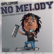 Splurge: No Melody