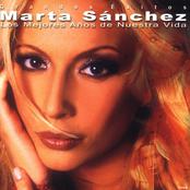 Marta Sanchez: Los Mejores Años De Nuestra Vida - Grandes Exitos & The Remixes