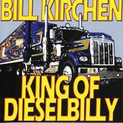 Bill Kirchen: King Of Dieselbilly