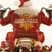 Randy Bachman: Takin' Care Of Christmas