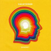 Vacationer: Mindset