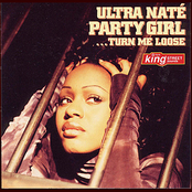 Ultra Nate: Party Girl (Turn Me Loose)