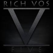 Rich Vos: Five