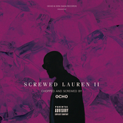 Screwed Lauren 2 (C&S Ocho Remix)