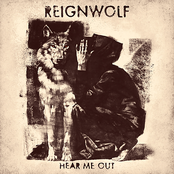 Reignwolf: Hear Me Out