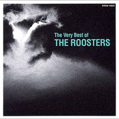 The Very Best of THE ROOSTERS