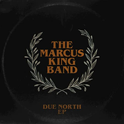 Marcus King: Due North EP