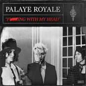 Palaye Royale: Fucking With My Head