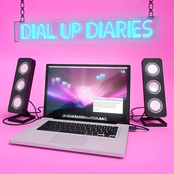 Dial Up Diaries