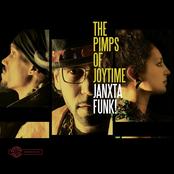 The Pimps Of Joytime: Janxta Funk!