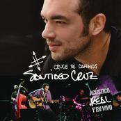 Santiago Cruz: Cruce de caminos: Acústico, real y en vivo