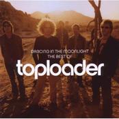 Dancing In the Moonlight - The Best of Toploader