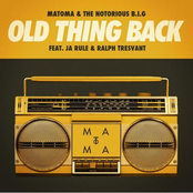 Matoma: Old Thing Back (feat. Ja Rule and Ralph Tresvant)