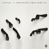Capyac: Movement Swallows Us