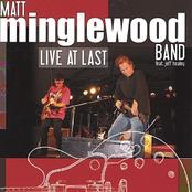 Matt Minglewood: Live at Last