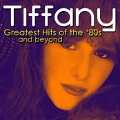 Tiffany: Greatest '80s Hits