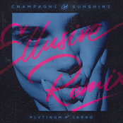 Champagne & Sunshine (Ellusive Remix)