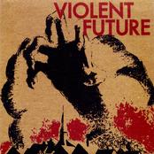 Violent Future 7''