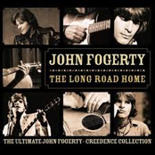John Fogerty: The Long Road Home - The Ultimate John Fogerty / Creedence Collection