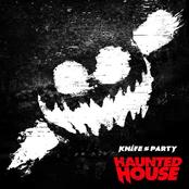 Knife Party: Haunted House