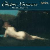 Angela Hewitt: Chopin: Nocturnes [Disc 1]