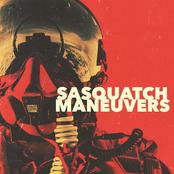 Sasquatch: Maneuvers