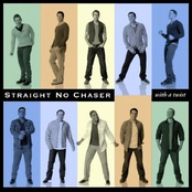Straight No Chaser: With A Twist