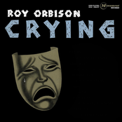 Roy Orbison: Crying