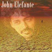 John Elefante: Dust In The Wind - Single