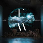 Elevation Worship: Here as in Heaven